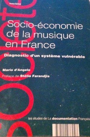 SOCIO-ECONOMIE DE LA MUSIQUE EN FRANCE. Diagnostic...