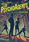 Les psychoagents, tome 1 : La disparition par Colau