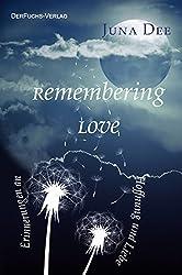 Remembering Love: Erinnerungen an Hoffnung und Liebe