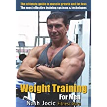 Weight Training for Men: The Ultimate Guide for Muscle Growth and Fat Loss