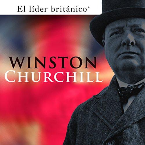 Winston Churchill [Spanish Edition]  Audiolibri