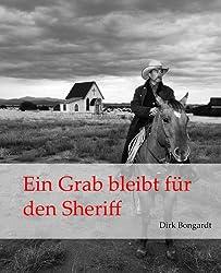 Ein Grab bleibt für den Sheriff (Western-Reihe 'Die Al Wolfson-Chroniken' 3)