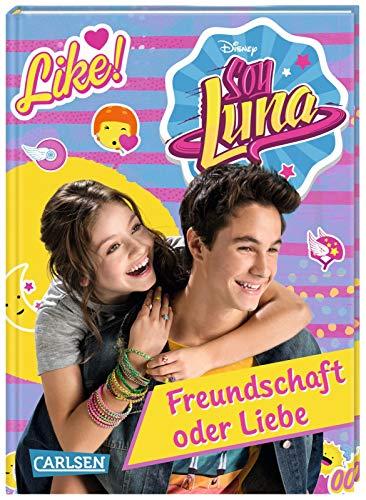 Disney Soy Luna, Band 3: Freundschaft oder Liebe?