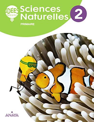Sciences Naturelles 2 Livre de l'élève (Idées Brillantes)