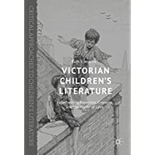 Victorian Children's Literature: Experiencing Abjection, Empathy, and the Power of Love (Critical Approaches to Children's Literature) (English Edition)