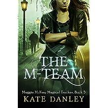 The M-Team (Maggie MacKay Magical Tracker Book 5) (English Edition)