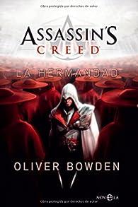 Assassin's creed 2: la hermandad par Oliver Bowden