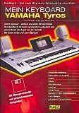Mein Keyboard : Yamaha Tyros 1