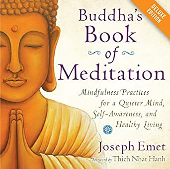 Buddha S Book Of Meditation Deluxe Mindfulness Practices For A