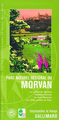 France:Parc naturel régional du Morvan: La colline de Vézelay, Château-Chinon, le mont Beuvray, les villes portes du Parc
