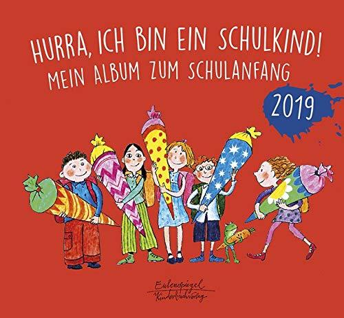 Hurra, ich bin ein Schulkind! 2019: Mein Album zum Schulanfang (AAYEM28)