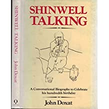 Shinwell Talking: A Conversational Biography by John Doxat (1984-10-06)