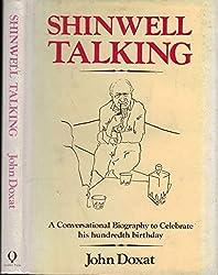 Shinwell Talking: A Conversational Biography by John Doxat (1984-10-06)