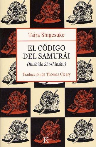 EL CÓDIGO DEL SAMURÁI:Bushido Shoshinshu por Taira Shigesuke