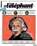 L'éléphant, N° 2, Avril 2013 :