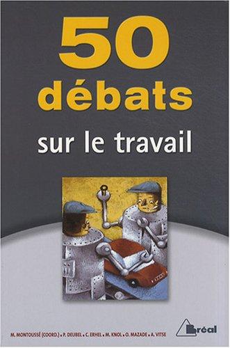 50 débats sur le travail