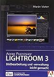 Adobe Photoshop Lightroom - Bildbearbeitung und -verwaltung leicht gemacht