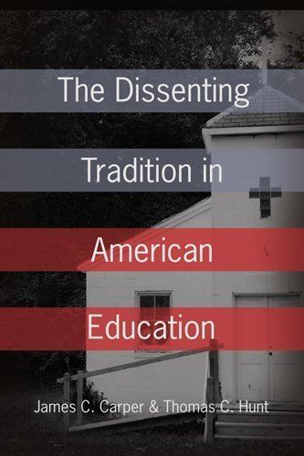 The Dissenting Tradition in American Education by James C. Carper (2007-06-12)