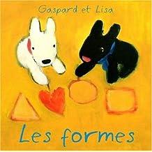 Les Formes (Gaspard Et Lisa) by Anne Gutman (2006-08-01)
