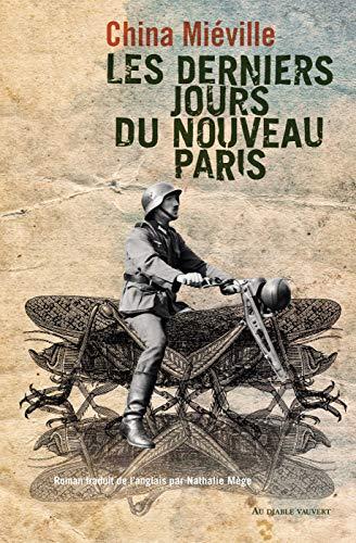 Les Derniers Jours du Nouveau-Paris (LITT GENERALE) (French Edition)