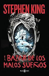 El bazar de los malos sueños par Stephen King