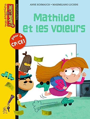 1ers J'aime lire nº125 - Mathilde et les voleurs