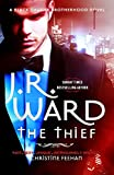 The Thief (Black Dagger Brotherhood Book 16) (English Edition)