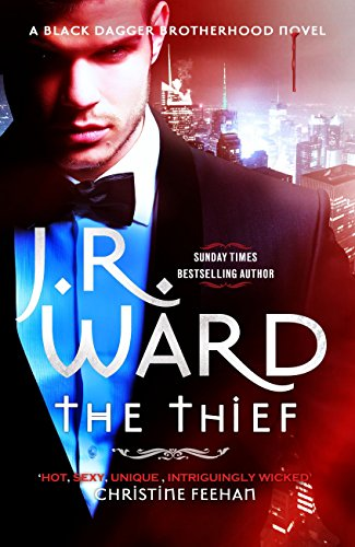 The Thief (Black Dagger Brotherhood Book 16) by [Ward, J. R.]