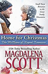 Home for Christmas: Small Town Romance in the Great Smoky Mountains (The McClains of Legend, Tennessee Book 7)