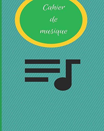 Cahier de musique: 90 pages 11 portées par Loïc Courage