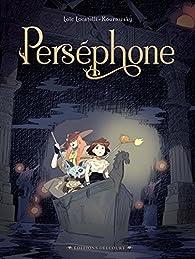 Perséphone par Loïc Locatelli Kournwsky