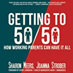 Getting to 50/50: How Working Parents...