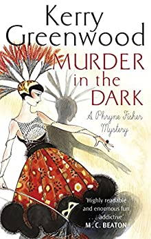 Murder in the Dark (Phryne Fisher Book 16) (English Edition)