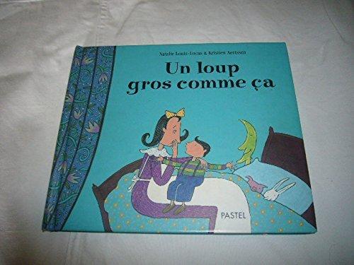 Un loup gros comme a de Louis-Lucas. Natalie (2005) Album