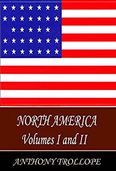 North America Vols I & II by [Trollope, Anthony]
