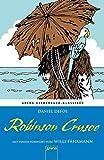 Robinson Crusoe. Mit einem Vorwort von Willi Fährmann: Arena Kinderbuch-Klassiker