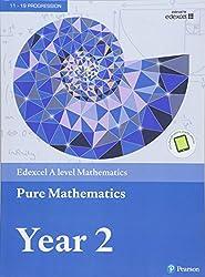 Edexcel A level Mathematics Pure Mathematics Year 2 Textbook + e-book (A level Maths and Further Maths 2017)