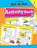 Dot-to-Dot Activity Book 5