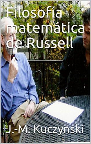 Filosofía matemática de Russell por J.-M. Kuczynski