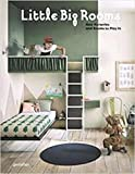 Little Big Rooms: New Nurseries and Rooms to Play in