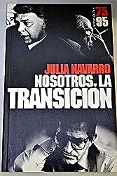 Nosotros, la Transición (Grandes temas)