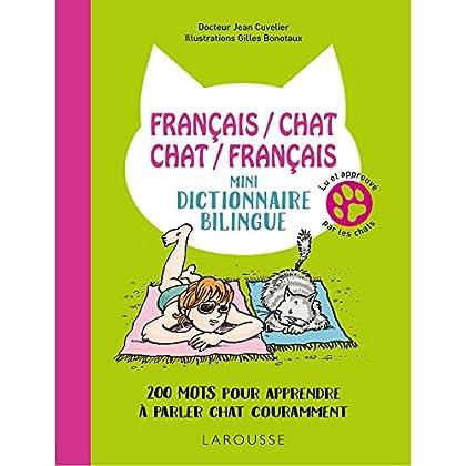Français/chat-Chat/Français-Mini-dictionnaire bilingue: 200 mots pour apprendre à parler chat couramment