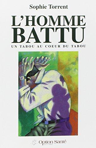 L'homme battu : Un tabou au coeur du tabou