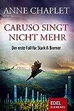 Caruso singt nicht mehr: Der erste Fall für Stark & Bremer