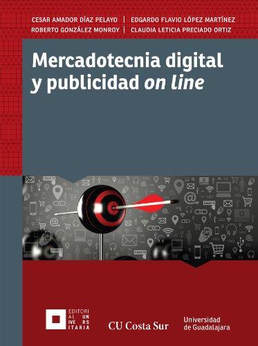 Mercadotecnia digital y publicidad on line
