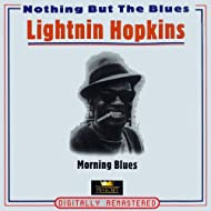 Morning Blues (Nothing But the Blues)