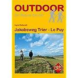 Jakobsweg Trier - Le Puy (OutdoorHandbuch)