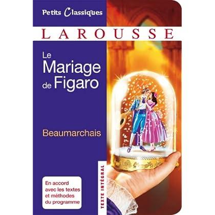 Le mariage de Figaro (Petits Classiques Larousse)