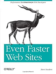 Even Faster Web Sites: Performance Best Practices for Web Developers by Steve Souders (2009-06-20)