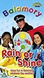 Picture Of Balamory: Rain Or Shine [VHS]